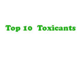 top 10 toxicants