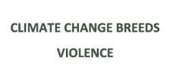 climate change breeds violence